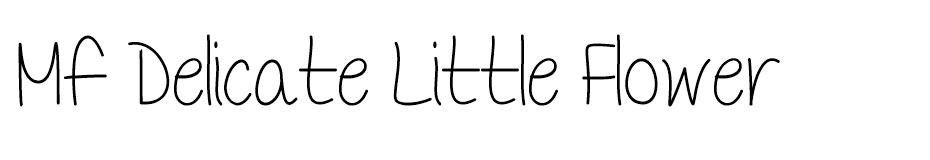 Mf Delicate Little Flower font