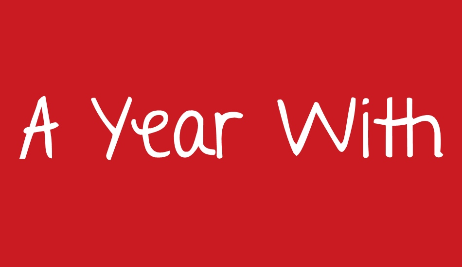 A Year Without Rain Free Font