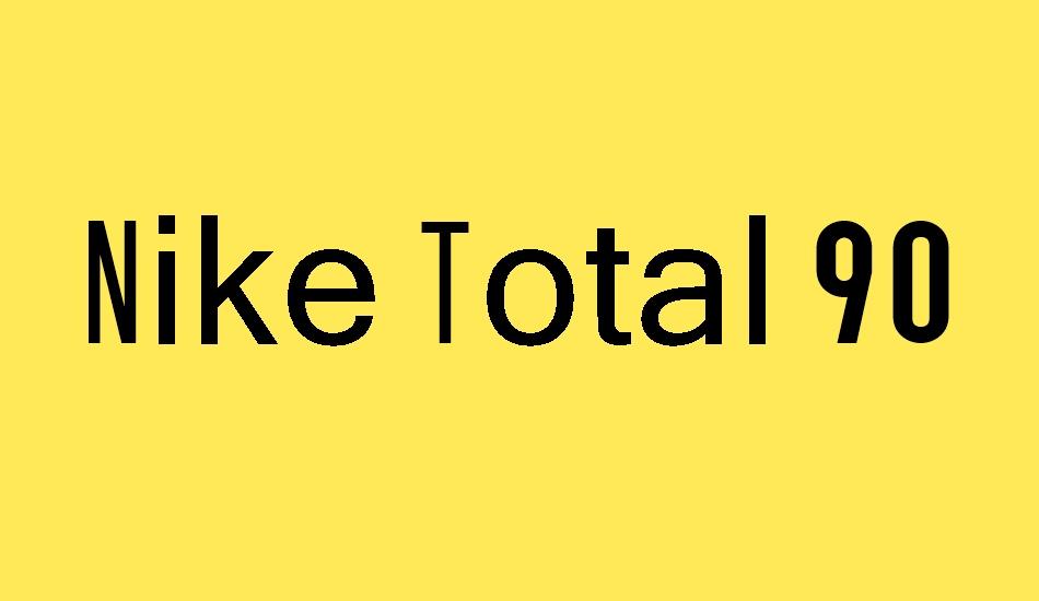 Impotencia Unidad Oficiales  Nike Total 90 free font